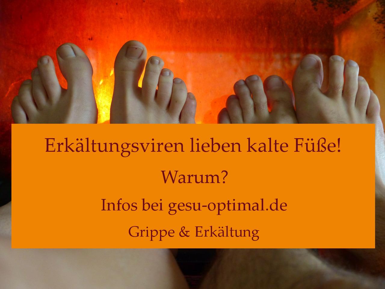 Weshalb kalte Füße Schnupfen begünstigen