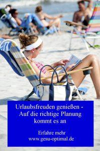 Warum Urlaub bereits beim Planen anfängt