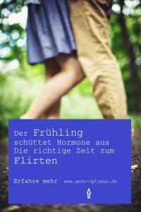 Frühlingsgefühle – Warum wir jetzt gern flirten