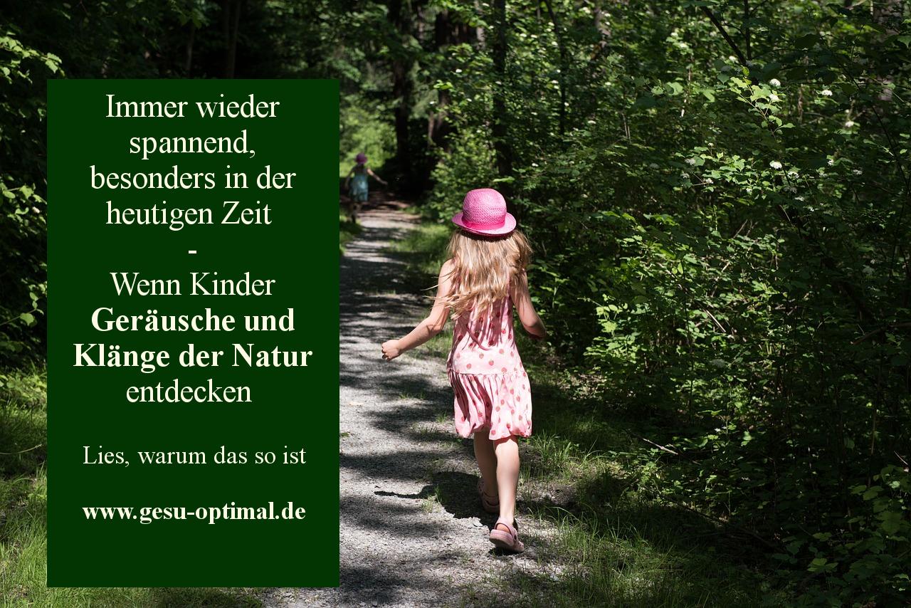 Wie Kinder Geräusche und Klänge der Natur entdecken-