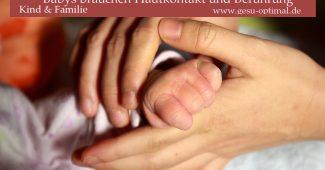 Babys brauchen Hautkontakt und Berührung