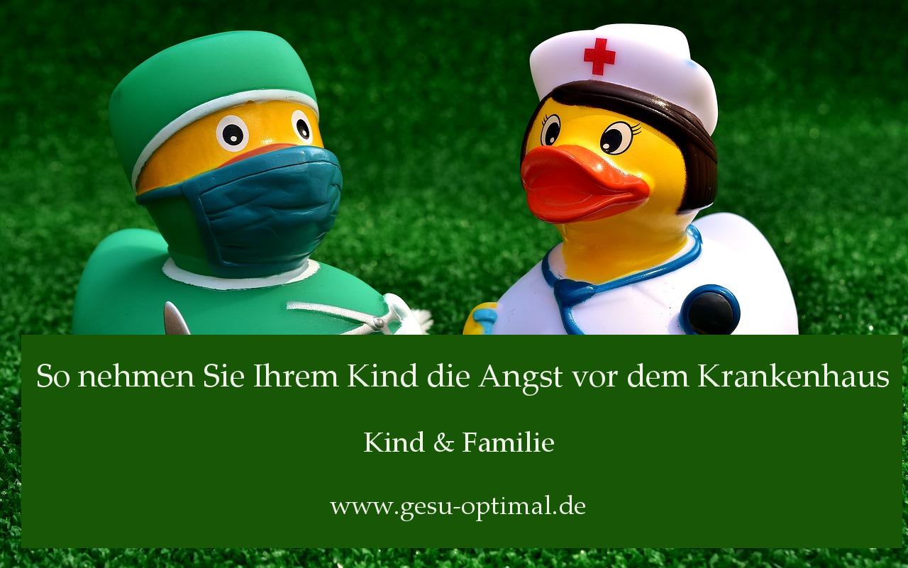 Kindern die Angst vor dem Krankenhaus nehmen
