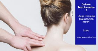Welche Therapiemaßnahmen Gelenkbeschwerden lindern