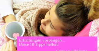 10 Tipps Erkältungen vorbeugen