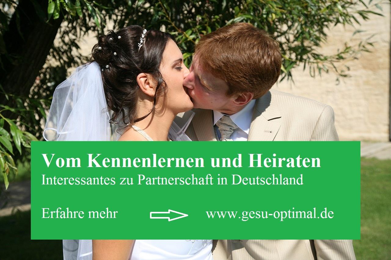 Vom Kennenlernen und Heiraten – Partnerschaft in Deutschland