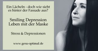 Smiling Depression – Leben mit der Maske