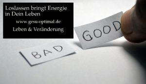 Loslassen bedeutet, Energie aufzuladen