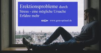 Erektionsprobleme durch Stress - Was tun