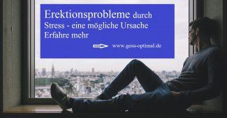 Erektionsprobleme durch Stress - Was tun