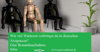 Wartezeiten in deutschen Arztpraxen .– Eine Bestandsaufnahme