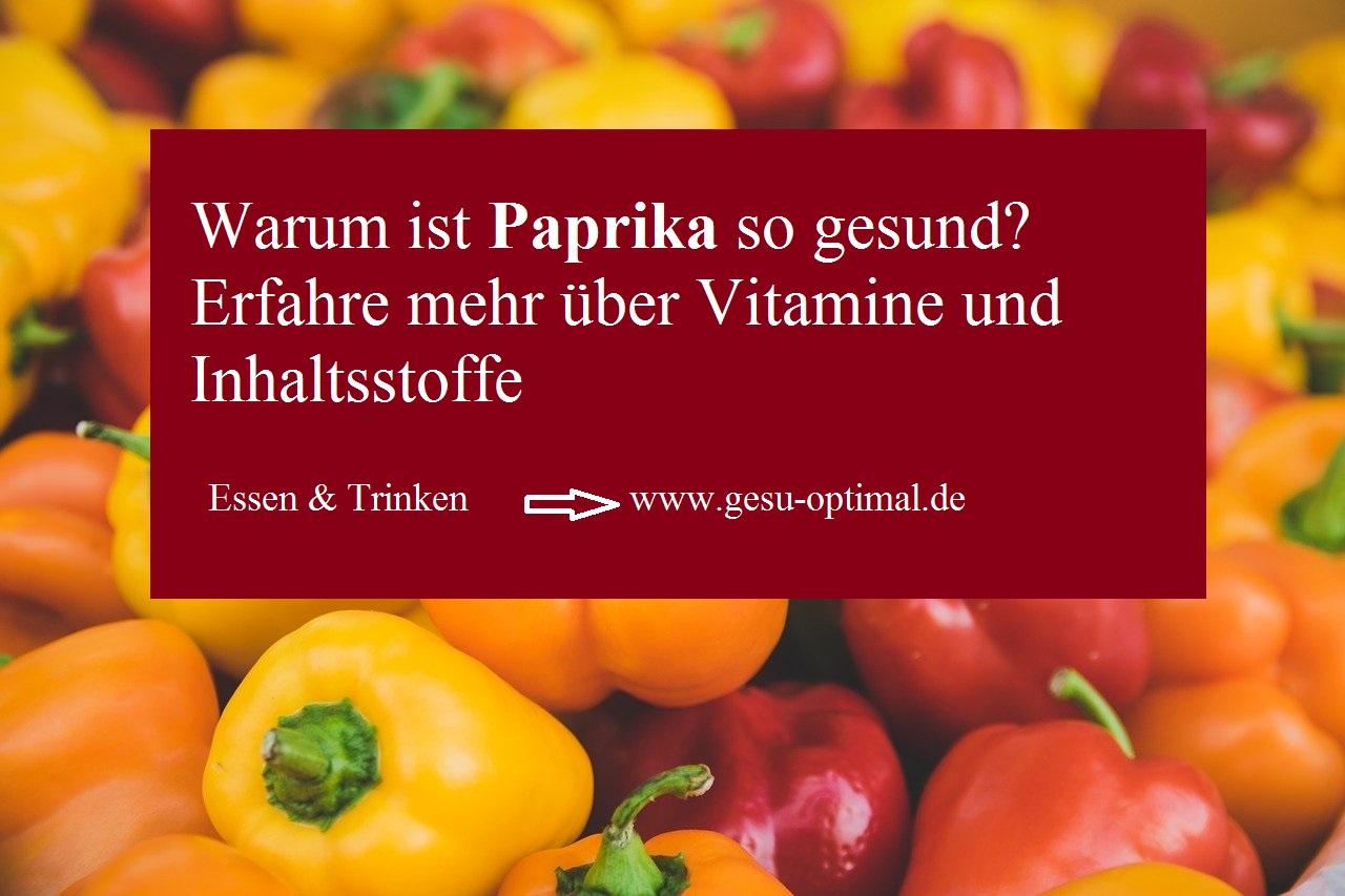 Paprika – Wie gesund ist sie eigentlich