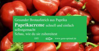 Paprikacreme – Schnell und einfach selbstgemacht