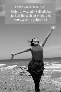 Selbstliebe stärken – Sei gut zu dir selbst